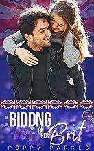 Bidding on Her Brit (The Wayward Brits) (English Edition)