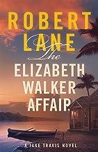The Elizabeth Walker Affair (Jake Travis Book 7) (English Edition)