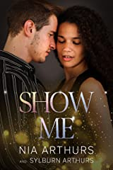 Show Me: A Fake Marriage Romance (The Love Repair Series Book 5) Kindle Edition