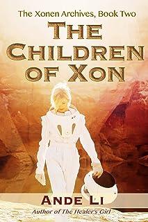 The Children of Xon (The Xonen Archives Book 2)