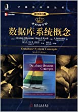 Database System Concepts (6th edition of the original book Undergraduate Teaching Edition)(Chinese Edition)