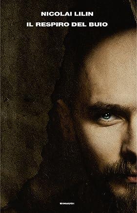Il respiro del buio (La trilogia siberiana Vol. 3)