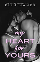 My Heart for Yours: A Sinful Secrets Romance
