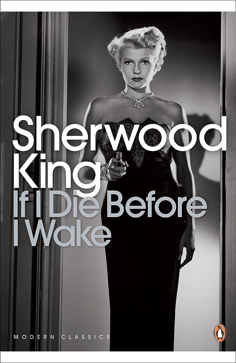 困ったがっかりする盲信If I Die Before I Wake (Penguin Modern Classics) (English Edition)