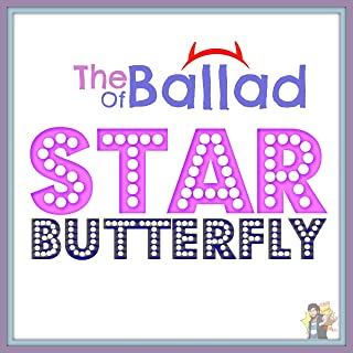 Mejor Ballad Of Star Butterfly