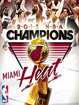 2012 NBA Champions: Miami Heat