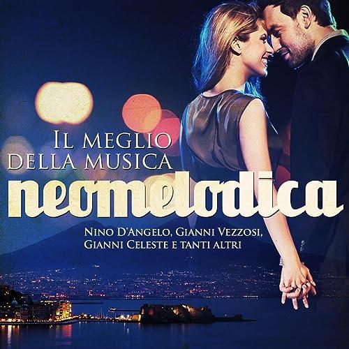 musica neomelodica gratis
