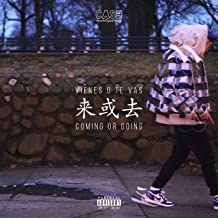 Coming or Going [Explicit]