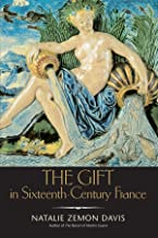The Gift in Sixteenth-Century France (The Curti Lectures)