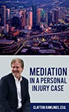 Mediation In A Personal Injury Case