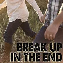 Break Up in the End (Instrumental)