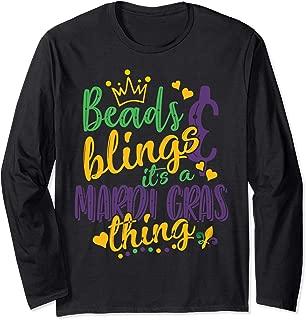 Beads Blings it's a Mardi Gras thing Long Sleeve T-Shirt