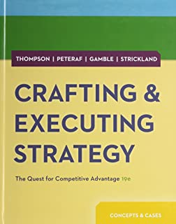 Crafting & Executing Strategy: The Quest for Competitive Advantage: Concepts and Cases with Connect Access Card