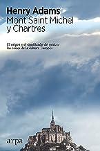 Mont Saint Michel y Chartres