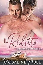 Permalink to Il relitto (Lavender Shores Vol. 4) PDF
