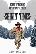 Sponsored Ad - History of the West with Jemmey Fletcher: Shinin` Times