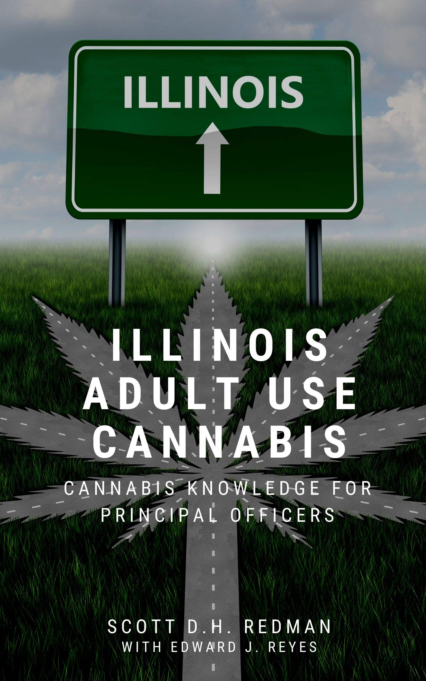 Illinois Adult Use Cannabis: Cannabis Knowledge for Principal Officers
