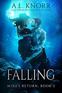 Falling: Previously titled Returning, Episode II (Mira's Return Book 2)