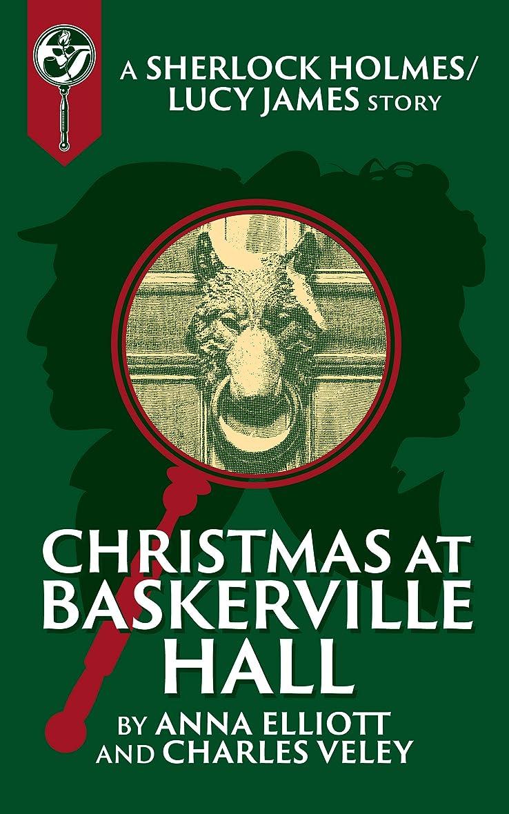 前提ガウンまともなChristmas at Baskerville Hall: A Sherlock and Lucy Short Story (The Sherlock and Lucy Mystery Series Book 15) (English Edition)