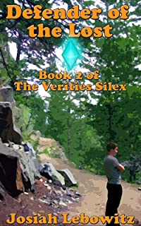 Defender of the Lost (The Verities Silex Book 2)