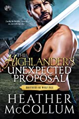 The Highlander's Unexpected Proposal (The Brothers of Wolf Isle Book 1) Kindle Edition