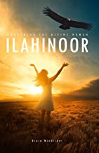 ilahinoor: Awakening the Divine Human (English Edition)