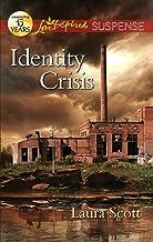 Identity Crisis (Love Inspired Suspense)