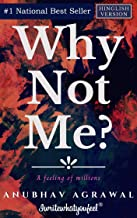 Why Not Me?: A feeling of Millions (Hinglish)