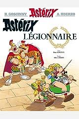 Astérix - Astérix légionnaire - n°10 (French Edition) Kindle Edition