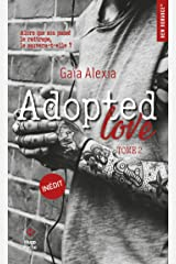 Adopted Love - tome 2 (New Romance t. 22) Format Kindle