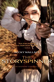 The Storyspinner (The Keepers' Chronicles Book 1)