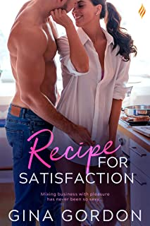Recipe for Satisfaction (Madewood Brothers Book 1)