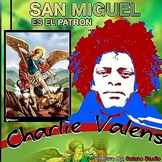 San Miguel Es el Patron