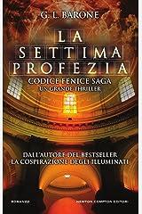 La settima profezia (Codice Fenice Saga Vol. 1) Formato Kindle