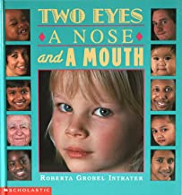 Two Eyes, a Nose, and a Mouth