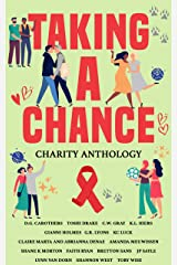 Taking A Chance: Charity Anthology Kindle Edition