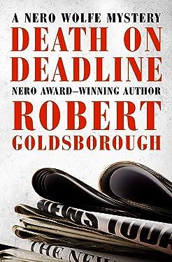 Death on Deadline (The Nero Wolfe Mysteries Book 2)