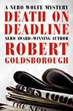 Death on Deadline (The Nero Wolfe Mysteries Book 2)