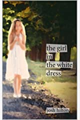 the girl in the white dress Kindle Edition