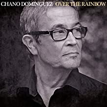 Best chano dominguez over the rainbow Reviews