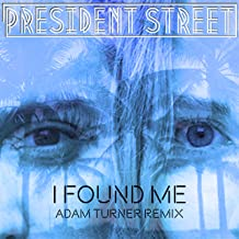I Found Me (Adam Turner Remix)
