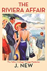 The Riviera Affair (The Yellow Cottage Vintage Mysteries Book 4) Kindle Edition