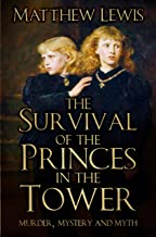 Best the survival of the princes in the tower Reviews
