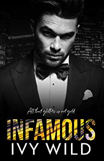 Infamous: A Second Chance Romance (Kings of Capital)