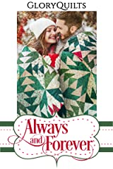 Always and Forever: A Glory Quilts Pattern (The Glory Quilts) Kindle Edition