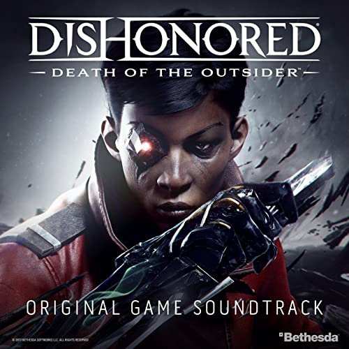 Dishonored: Death of the Outsider (Original Game Soundtrack