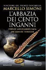 L'abbazia dei cento inganni (Codice Millenarius Saga Vol. 3) Formato Kindle