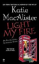 Light My Fire: An Aisling Grey, Guardian, Novel (