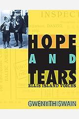 Hope and Tears: Ellis Island Voices Kindle Edition