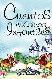 Cuentos clasicos infantiles (Spanish Edition)